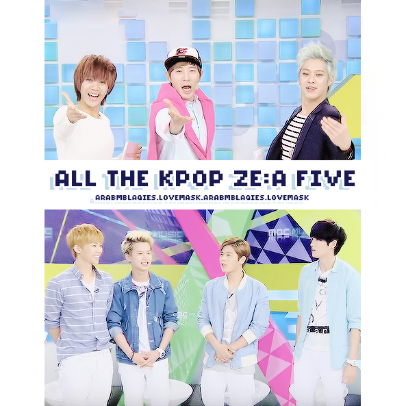 All The Kpop ZEA FIVE